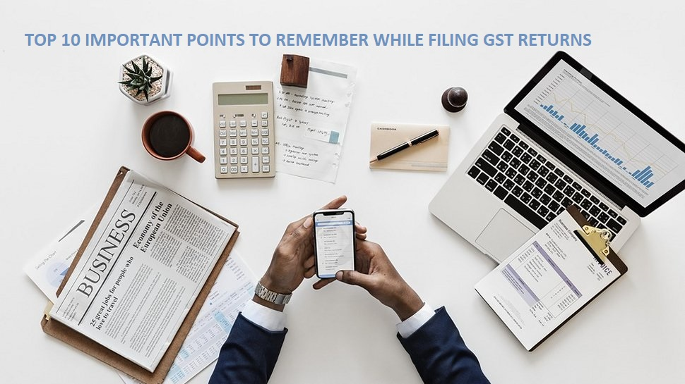 Top 10 important point for GST return filing